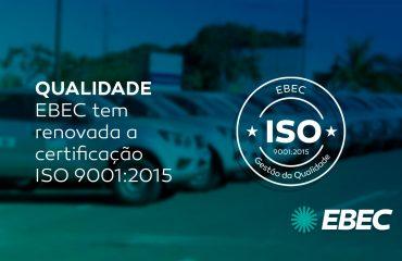 EBEC é certificada ISO 9001